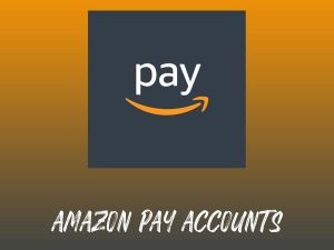 Buy Amazon Pay Accounts