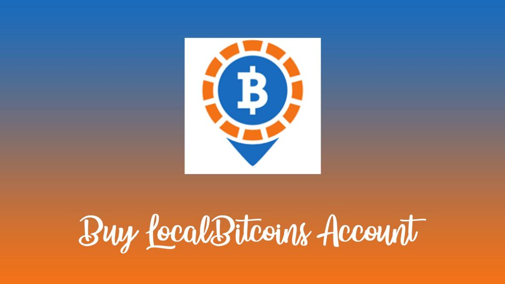 Buy LocalBitcoins Accounts